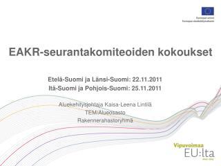 EAKR-seurantakomiteoiden kokoukset