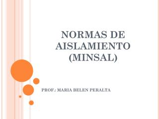 NORMAS DE AISLAMIENTO (MINSAL)
