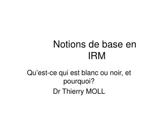 Notions de base en IRM