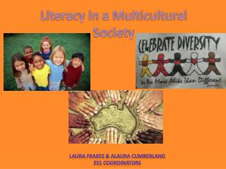 Literacy in a Multicultural Society