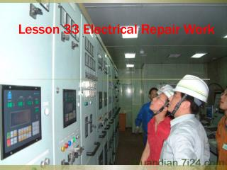 Lesson 33 Electrical Repair Work