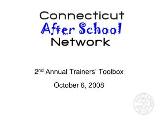 2nd Annual Trainers  Toolbox October 6, 2008