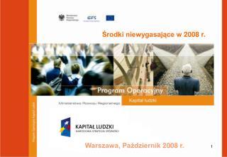 Warszawa, Październik 2008 r.