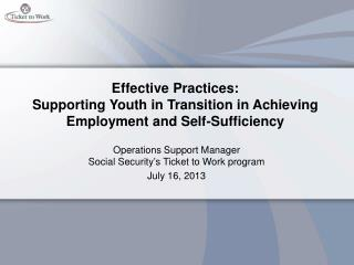 Effective Practices: Supporting Youth in Transition in Achieving Employment and Self-Sufficiency