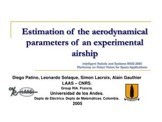 Estimation of the aerodynamical parameters of an experimental airship
