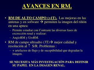 AVANCES EN RM.