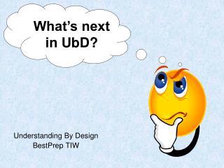 Understanding By Design BestPrep TIW
