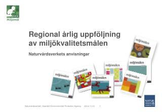 Regional årlig uppföljning av miljökvalitetsmålen