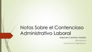 Notas Sobre el Contencioso Administrativo Laboral