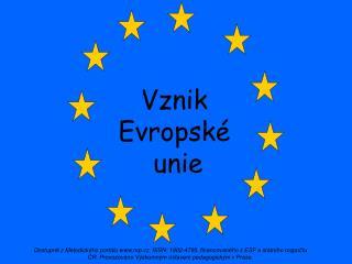 Vznik  Evropské  unie