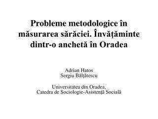 Probleme metodologice în măsurarea sărăciei. Învăţăminte dintr-o anchetă în Oradea