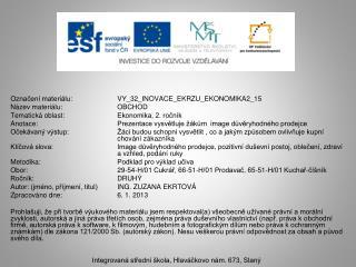 Označení materiálu:  VY_32_INOVACE_EKRZU_EKONOMIKA2_15 Název materiálu:OBCHOD