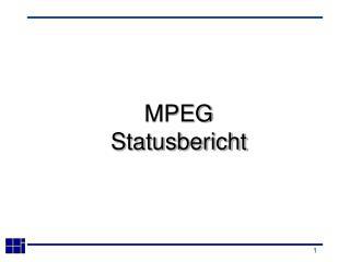 MPEG Statusbericht
