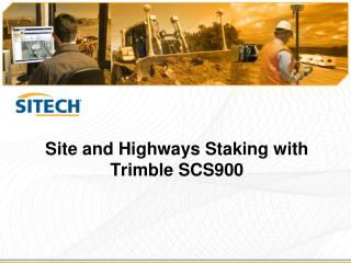 Site and Highways Staking with Trimble SCS900
