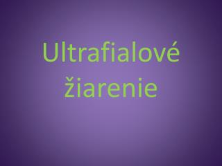 Ultrafialové žiarenie