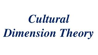Cultural Dimension Theory