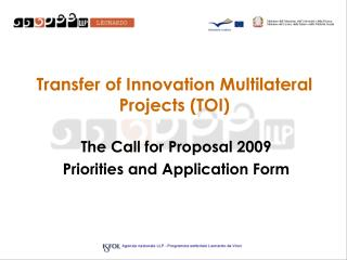 Transfer of Innovation Multilateral Projects (TOI)