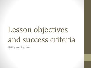 Lesson objectives and success criteria