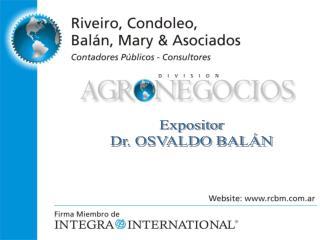 Expositor Dr. OSVALDO BAL�N