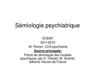 S�miologie psychiatrique