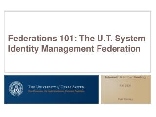 Federations 101: The U.T. System Identity Management Federation
