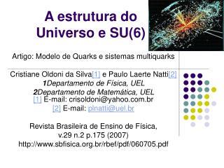 A estrutura do  Universo e SU(6)