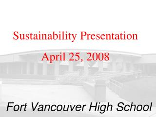 Sustainability Presentation  April 25, 2008