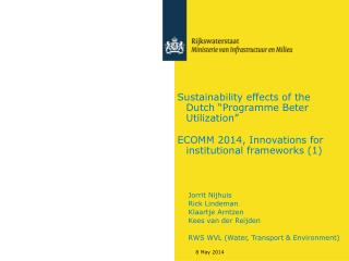 """Sustainability effects of the Dutch """"Programme Beter Utilization"""""""