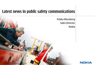 Latest news in public safety communications