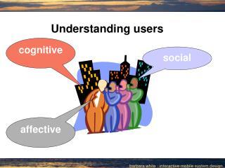 Understanding users
