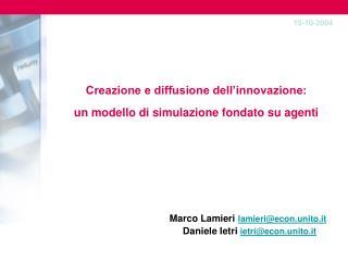 Creazione e diffusione dell'innovazione:  un modello di simulazione fondato su agenti