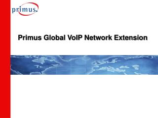 Primus Global VoIP Network Extension