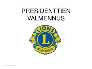 PRESIDENTTIEN VALMENNUS