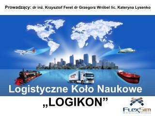 """Logistyczne Koło Naukowe """"LOGIKON"""""""