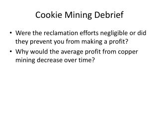 Cookie Mining Debrief