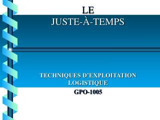 LE JUSTE-À-TEMPS