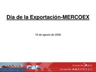 Día de la Exportación-MERCOEX 16 de agosto de 2006