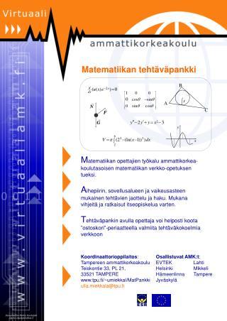 M atematiikan opettajien työkalu ammattikorkea-koulutasoisen matematiikan verkko-opetuksen tueksi.