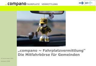 """""""compano ~ Fahrplatzvermittlung"""" Die Mitfahrbörse für Gemeinden"""