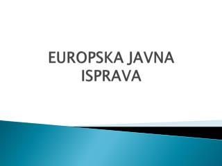 EUROPSKA JAVNA ISPRAVA