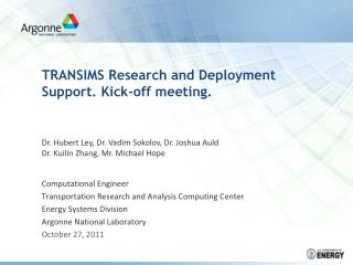 TRANSIMS Research and Deployment Support. Kick-off meeting.
