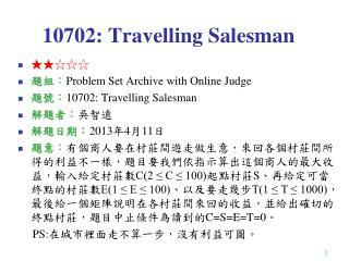10702: Travelling Salesman