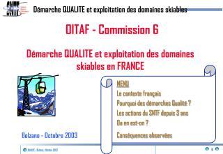 Démarche QUALITE et exploitation des domaines skiables en FRANCE
