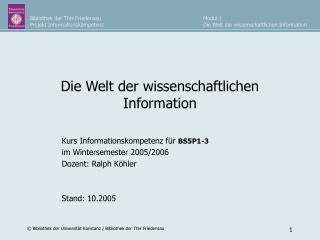 Die Welt der wissenschaftlichen Information