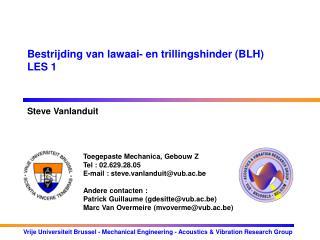 Bestrijding van lawaai- en trillingshinder (BLH) LES 1