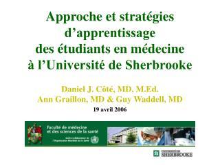 Approche et strat�gies d�apprentissage  des �tudiants en m�decine � l�Universit� de Sherbrooke