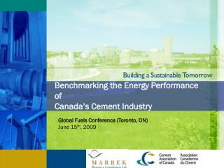 Benchmarking the Energy Performance of  Canada's Cement Industry