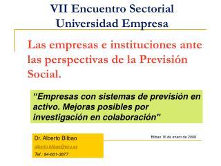 Las empresas e instituciones ante las perspectivas de la Previsión Social.