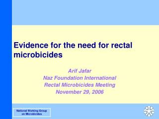 Evidence for the need for rectal microbicides