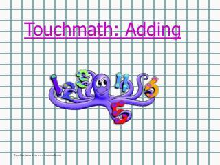 Touchmath: Adding